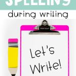 ways to improve spelling in writing