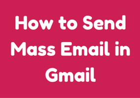 How to Send Mass Email in Gmail (Gmass Chrome Extension)