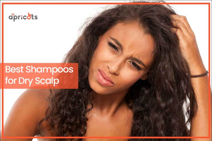Best Shampoos for Dry Scalp