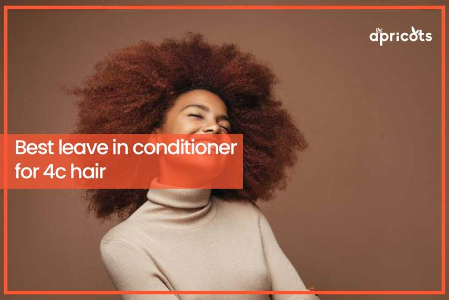 Best Leave-in Conditioner for 4C Hair