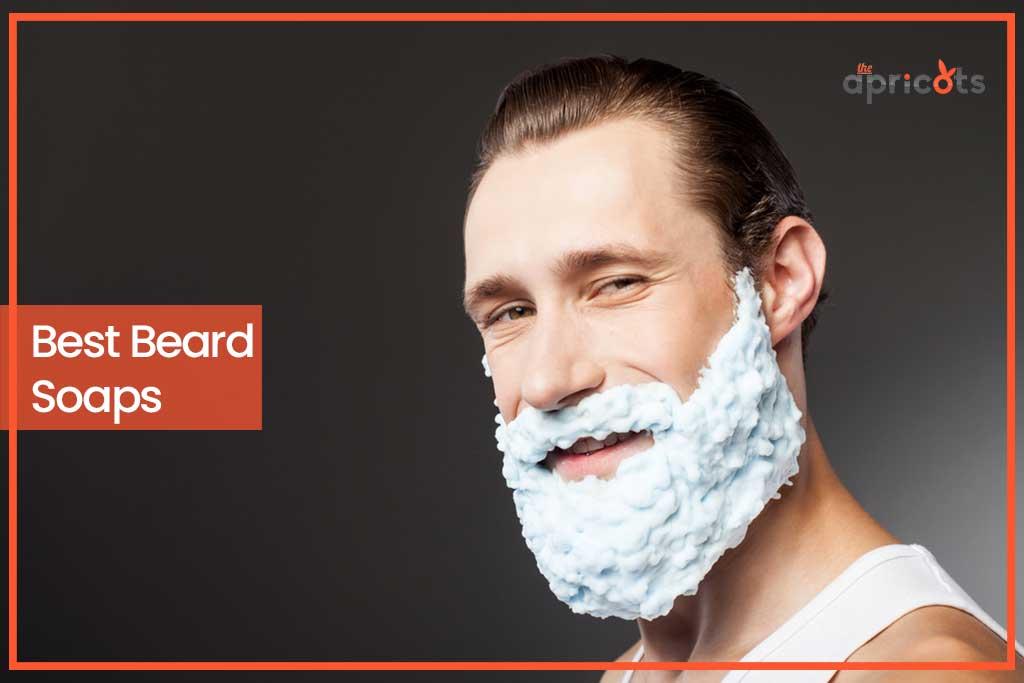 Best Beard Soaps
