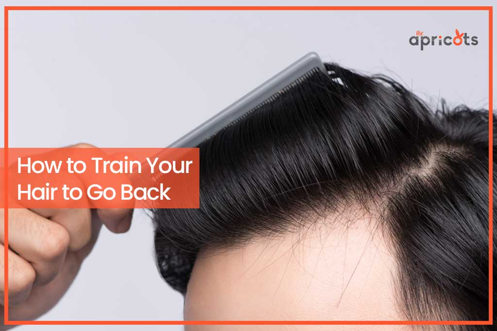 How to Train Your Hair to Go Back