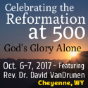 Celebrating the Reformation at 500: God's Glory Alone
