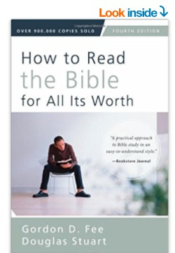 How to Read the Bible for All Its Worth: Fourth Edition Paperback
