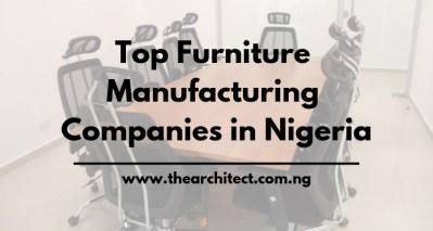 Furniture in Nigeria and Top Manufacturing Companies