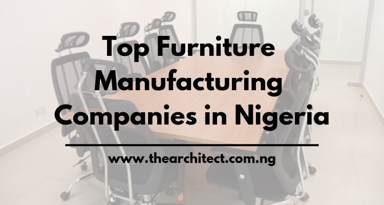 Furniture in Nigeria and Top Manufacturing Companies