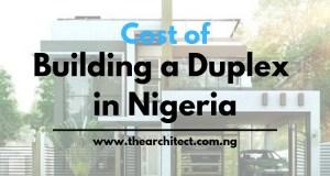 Cost of building a duplex in Nigeria