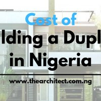 Cost of Building a 4 Bedroom Duplex in Nigeria 2020