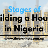 Stages of Building a House in Nigeria | Step by Step Guide