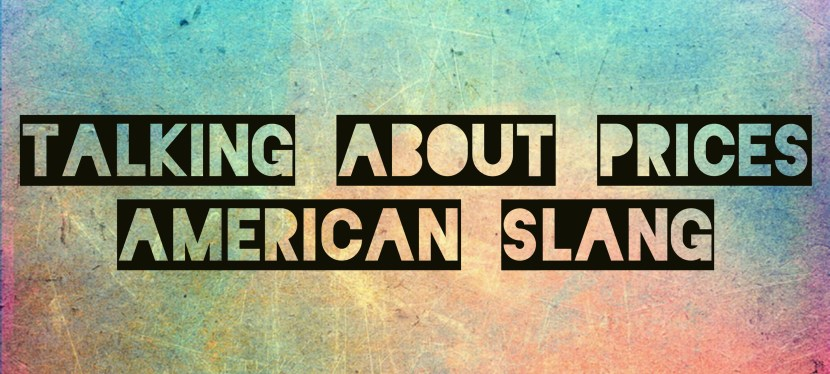 Arsenio's ESL Podcast: Episode 14 – Speaking Skills – Talking About Prices + American Slang