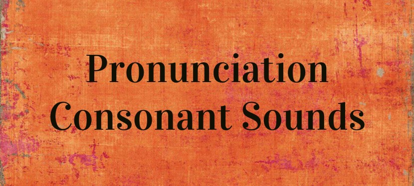 Arsenio's ESL Podcast: Season 2 – Episode 53 – Pronunciation Skill – Consonant Sounds