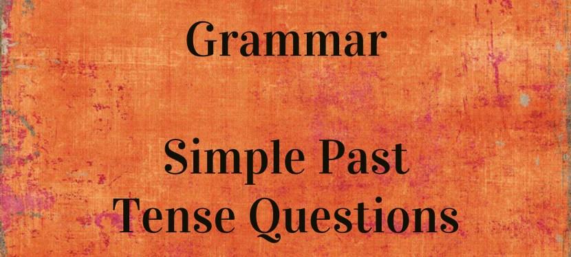 Arsenio's ESL Podcast: Season 2 – Episode 55 – Grammar – Simple Past Tense Questions