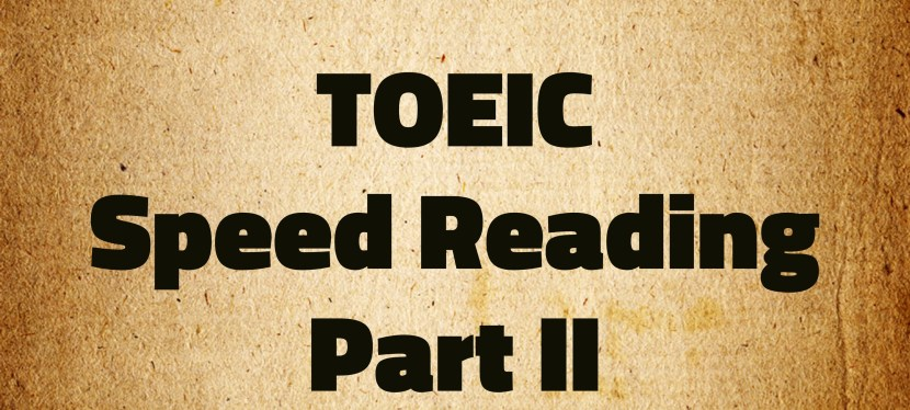 Arsenio's ESL Podcast: Special – TOEIC Reading – Part II – Speed Reading