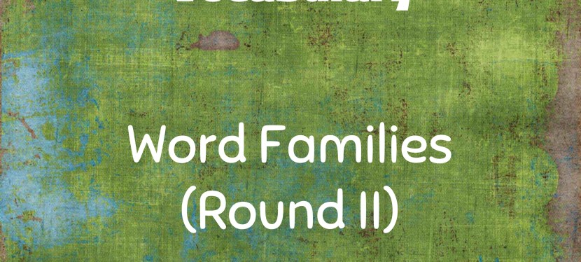 Arsenio's ESL Podcast: Season 3 – Episode 35 – Vocabulary – Word Families (Round II)