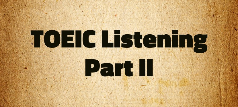 Arsenio's ESL Podcast: Special – TOEIC Listening – Part II