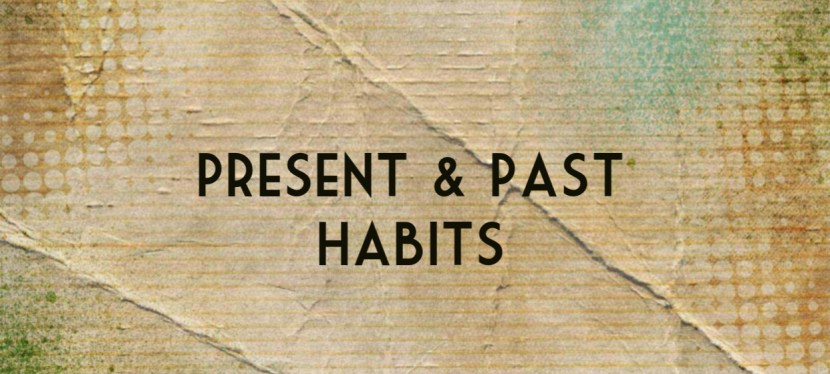 Arsenio's ESL Podcast: Season 4 – Episode 14 – Grammar – Present & Past Habits