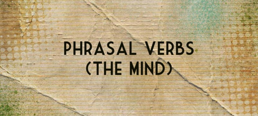 Arsenio's ESL Podcast: Season 4 – Episode 42 – Developing Vocabulary – The Mind (Phrasal Verbs)