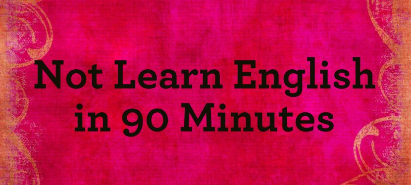 Arsenio's ESL Podcast: How NOT to Learn a Language in 90 Minutes
