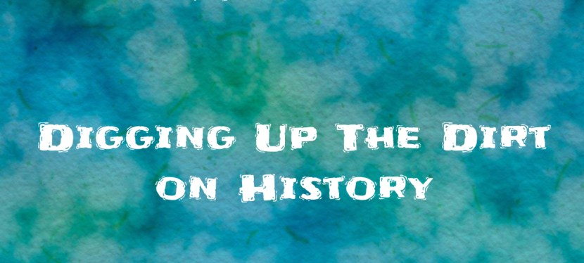 Arsenio's ESL Podcast | Season 5 Episode 46 | Reading | Digging Up The Dirt on History