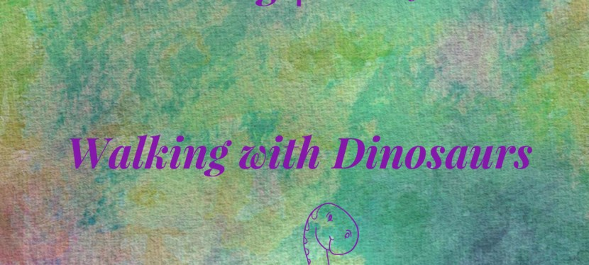 IELTS   Reading   T/F/NG   Walking with Dinosaurs