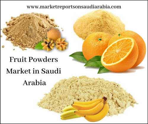 Fruit Powders (Soft Drinks) Market in Saudi Arabia-Market Reports on Saudi Arabia
