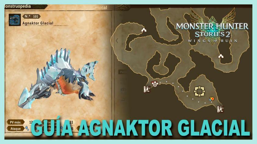 AGNAKTOR GLACIAL monster hunter stories