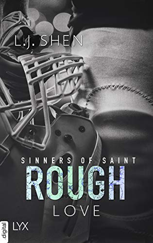 Rough Love (Sinners of Saint, #0.5) ♦ L.J. Shen | Rezension