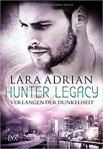 Hunter Legacy & Schullektüre | Gemeinsam Lesen  № 19  Verlangen der Dunkelheit (Hunter Legacy, #3)