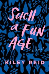 Such a fun Age - Goodreads Choice Award Best Debut Novel