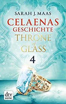 Celaenas Geschichte 4
