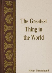 The Greatest Thing In The World(H)