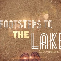 Taking Chances: Footsteps To The Lake