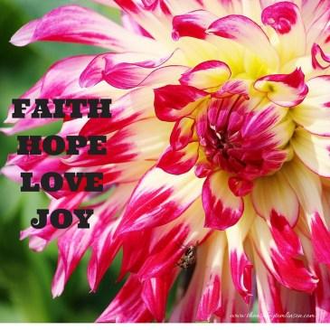 Faith, Hope, Love, and Joy