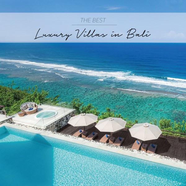 BEST LUXURY VILLAS IN BALI -by The Asia Collective