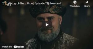 Ertugrul Ghazi Episode 71