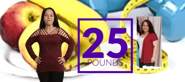 I lost 25 lbs