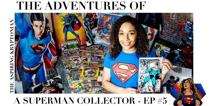 The Adventures Of A Superman Collector #5