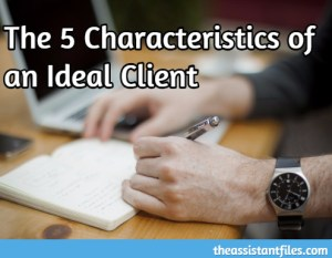The 5 Characteristics of an Ideal Client