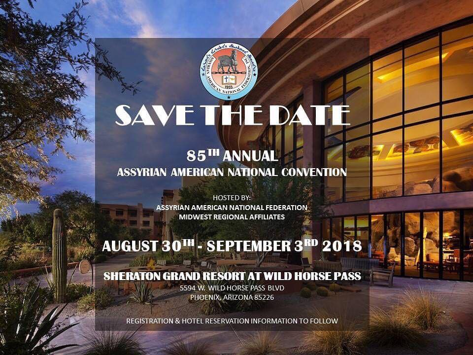 85th Annual Assyrian American National Convention