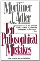 Adler-Ten Philosophical Mistakes