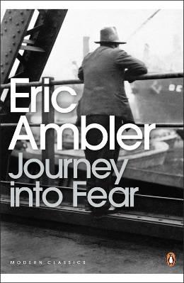 Eric Ambler: Journey into Fear