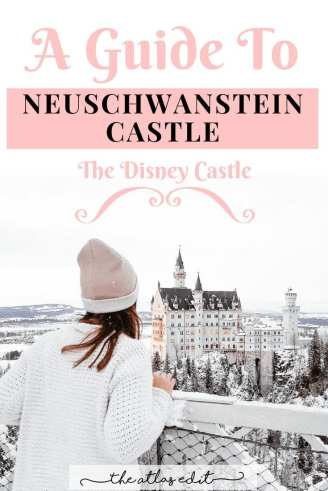 How to Get To Neuschwanstein Castle: A Complete Guide