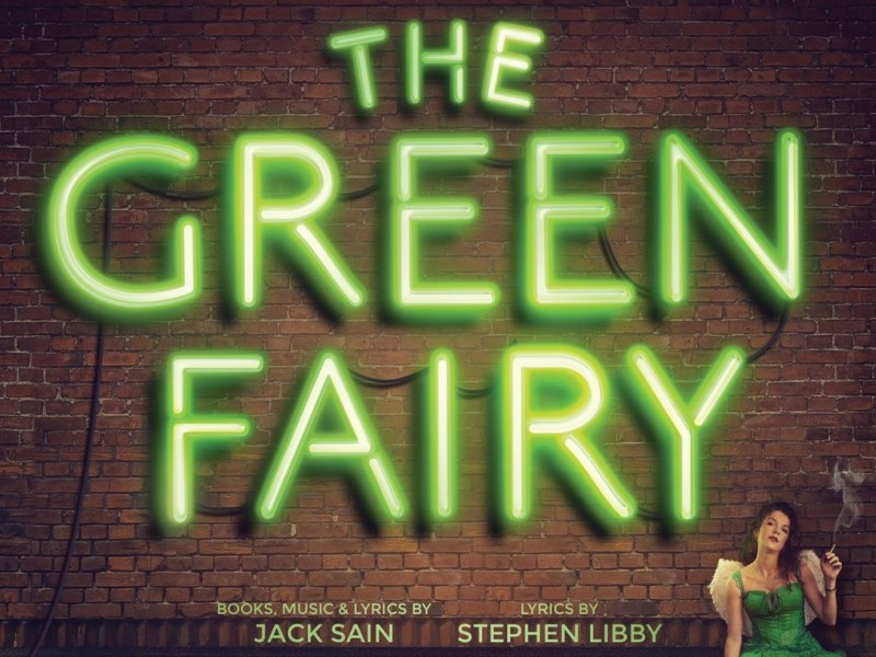 NEW MUSICAL – THE GREEN FAIRY – ANNOUNCED FOR THE UNION THEATRE