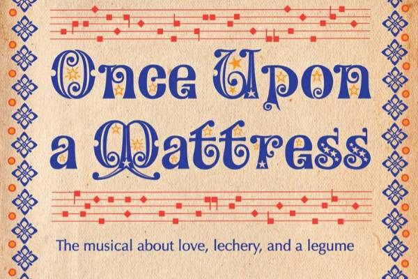ONCE UPON A MATTRESS CAST ANNOUNCED FOR UPSTAIRS AT THE GATEHOUSE