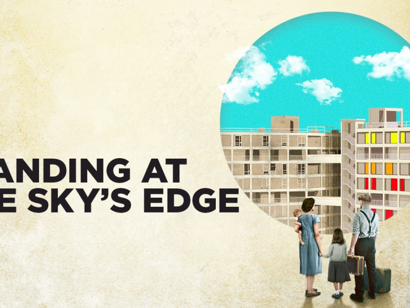 STANDING AT THE SKY'S EDGE ANNOUNCED FOR NATIONAL THEATRE