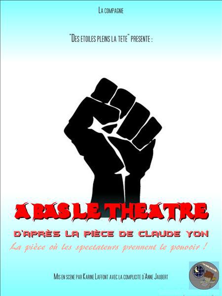affiche à Bas le théâtre