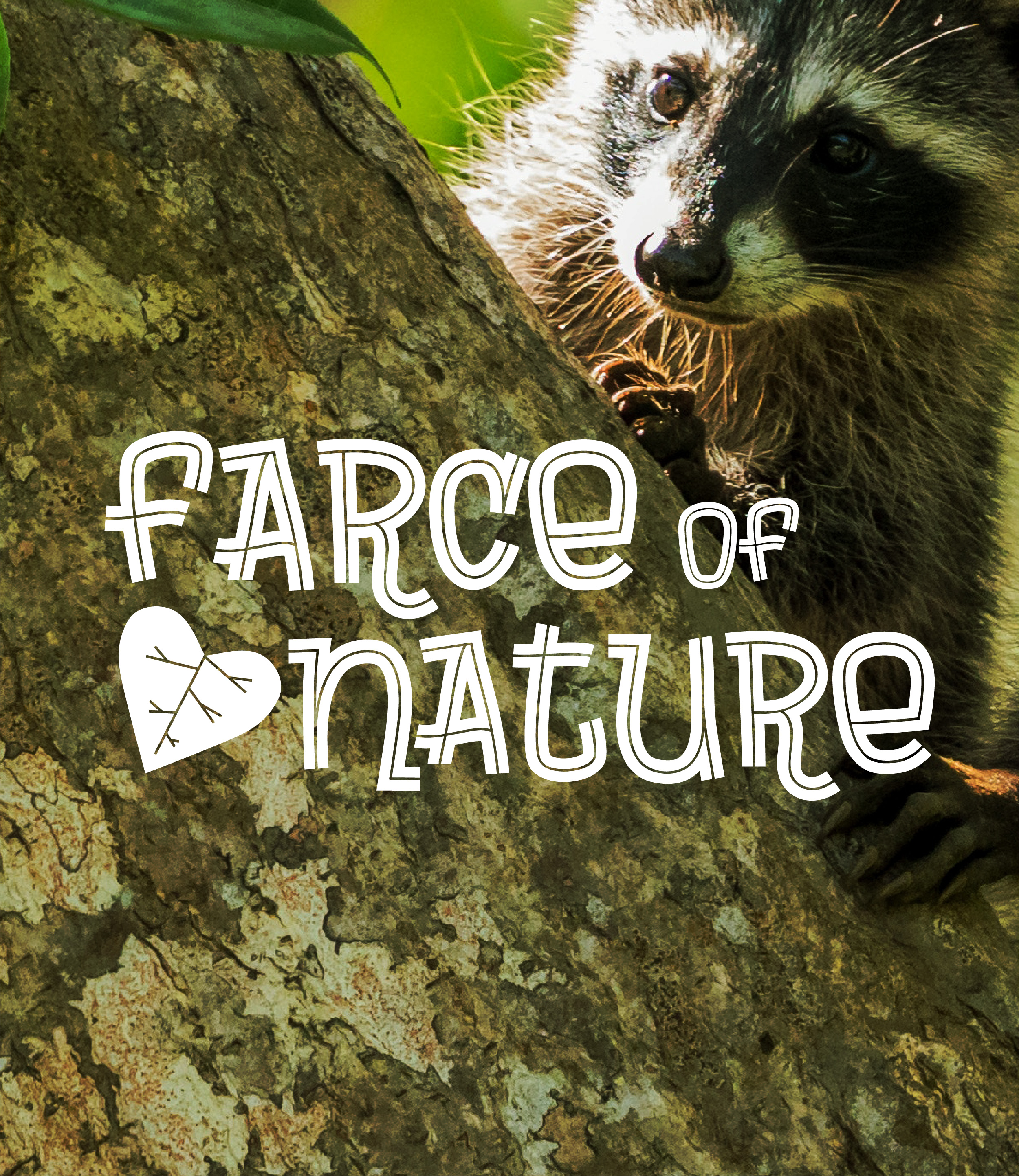 Farce of Nature