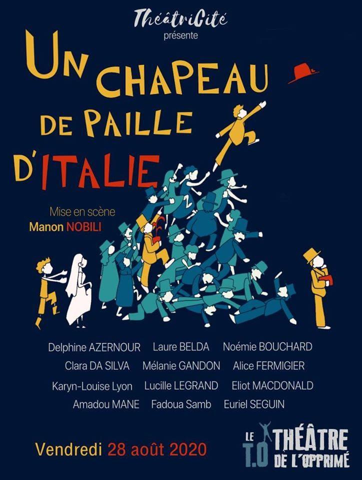 Affiche de la pièce Un chapeau de paille d'italie par la troupe amateur de paris théâtricité