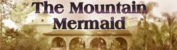 the mountain mermaid