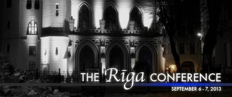 Riga Conference 2013